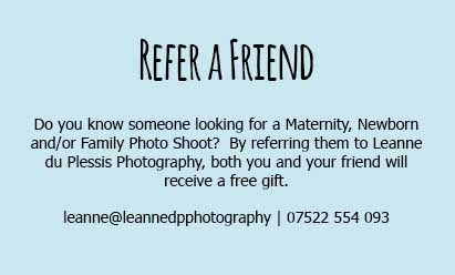Refer a Friend to Leanne du Plessis Photography